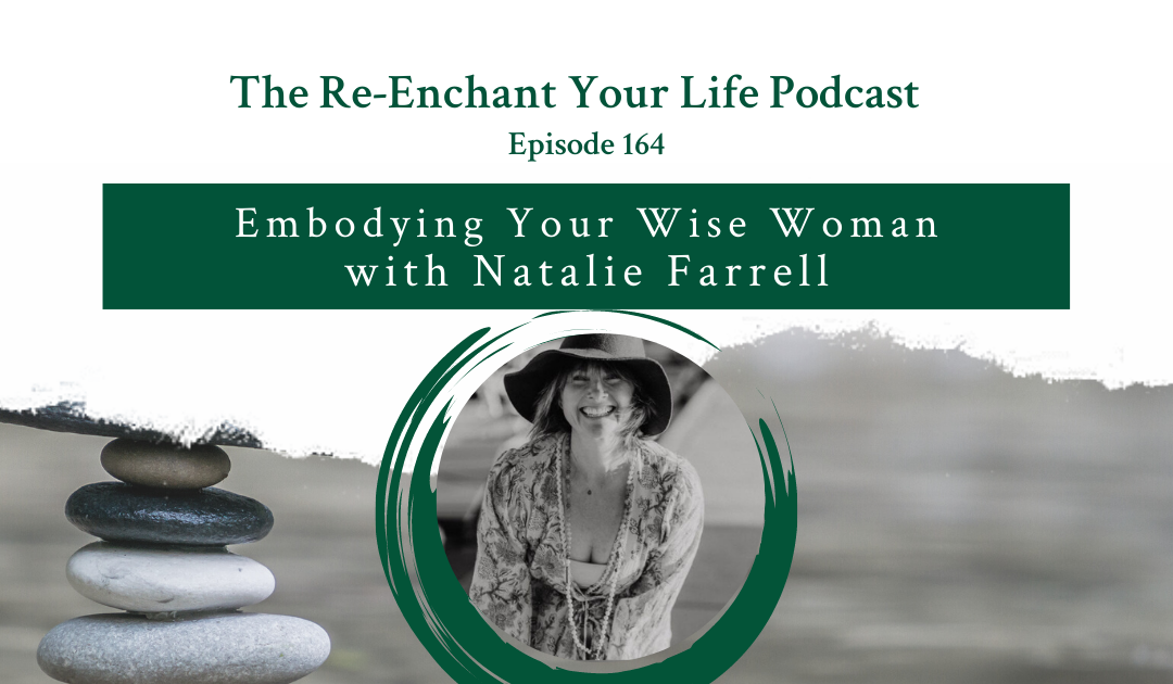 Embodying Your Wise Woman with Natalie Farrell
